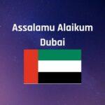 Assalamu Alaikum Dubai